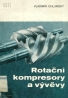 Vladimír Chlumský: Rotační kompresory a vývěvy
