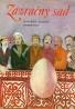 Kolektív autorov: Zázračný sad