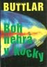 Johannes von Buttlar: Boh nehrá v kocky