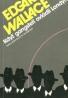 Edgar Waliace: Když gangsteři ovládali Londýn