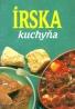 Kolektív autorov: ĺrská kuchyňa