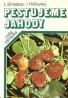L.Smatana, I.Hričovský: Pestujeme jahody