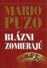 Mario Puzo: Blázni zomierajú