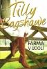 Tilly BagShawe:  Farma v údolí