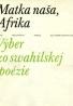 Kolektív autorov: Matka naša Afrika