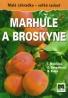 Kolektív autorov: Marhule a broskyne