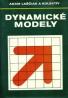 Adam Laščiak a kolektív: Dynamické modely