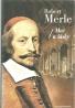 Robert Merle-Meč a lásky