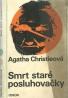 Agatha Christieová-Smrt staré posluhovačky