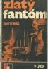 Ian Fleming-Zlatý fantóm