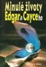 Stearn Jess: Minulé životy Edgara Cayceho