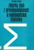 R.Potocký a kolektív: Zbierka úloh z pravdepodobnosti a matematickej štatistiky