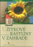 Vlastimil Mikoláš-Úžitkové rastliny v záhrade