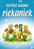 Kolektív autorov: Veľká kniha riekaniek