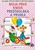 Kolektív autorov: Moja prvá kniha predškoláka a prváka