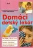 Kolektív autorov: Domáci detský lekár