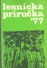 Kolektív -Lesnícka príručka 77