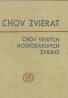 Ing.Václav Kotal a kolektív-Chov zvierat / veľkých hospodárskych zvierat