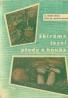 A.Hrdlička-Sbírame lesní plody a houby