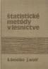 Š.Šmelko a kolektív-Štatistické metódy v lesníctve