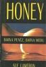 Sue Cameron-HONEY , Barva peněz, barva medu