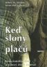 Jeffrey Moussaieff Masson a Susan McCarthyová-Keď slony plačú