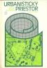 J.Kavan,F.Trnkus-Urbanistický priestor