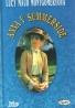 Lucy Maud Montgomeryová-Anna v Summerside