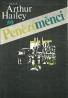 Arthur Hailey-Penězoměnci