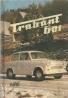 Ing.Martin Kmeť-Trabant 601