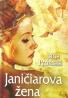 Jana Pronská-Janičiarova žena