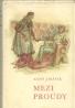 Alois Jirásek-Mezi proudy I-III