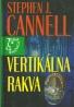Stephen J. Cannell-Vertikálna rakva