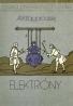 A.I.Kitajgorodskij-Fyzika pre všetkých III / Elektróny