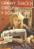 V.Horecký-Opravy šijacích strojov v domácnosti