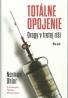 Norman Ohler-Totálne opojenie/ drogy v tretej ríši