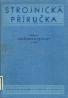 kolektív-Strojnícka příručka / Pružnost a pevnost VI