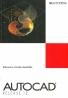 kolektív-Autocad Release 12 / 9 kníh v komplete