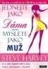 Steve Harvey-Jednejte jako dáma, myslete jako muž
