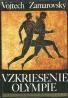 V.Zamarovský-Vzkriesenie Olympie