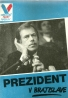 kolektív-Prezident v Bratislave