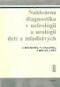 J.Buchanec a kolektív-Nukleárna diagnostika v nefrológii a urológii detí a mladistvých