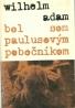 Wilhelm Adam-Bol som Paulusovým pobočníkom