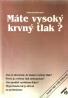 I.Balažovjech-Máte vysoký krvný tlak ?
