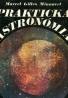 M.G.Minnaerl-Praktická Astronómia