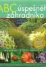 Readers Digest-ABC úspešného záhradkára