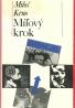 Miloš Krno:Míľový krok