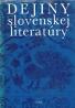 kolektív-Dejiny Slovenskej literatúry