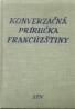 kolektív-Konverzačná príručka Francúzštiny