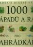 Readers Digest-1000 nápadů a rad pro zahrádkáře